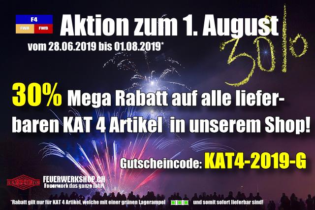 1. August KAT 4 Aktion - jetzt noch Mega Rabatt sichern