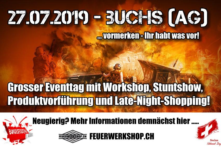 Feuerwerkshop Eventtag in Buchs