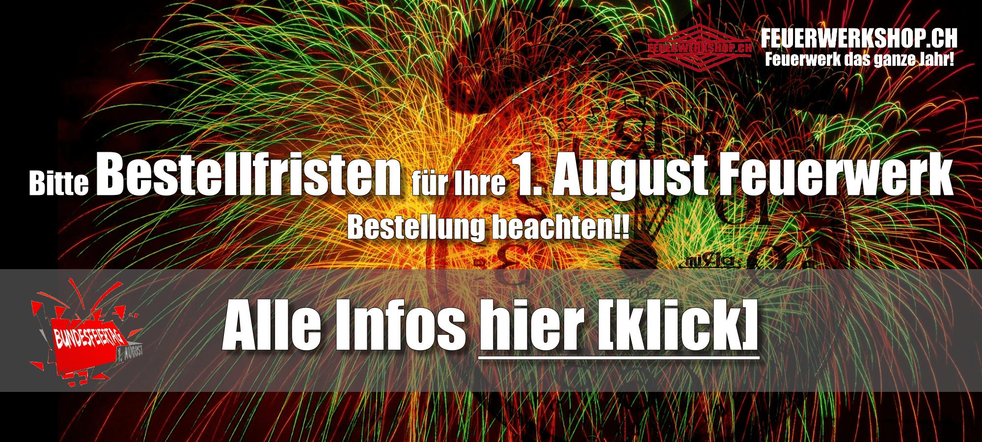 Last Call - Bestellfristen für Ihre 1. August Feuerwerkbestellung