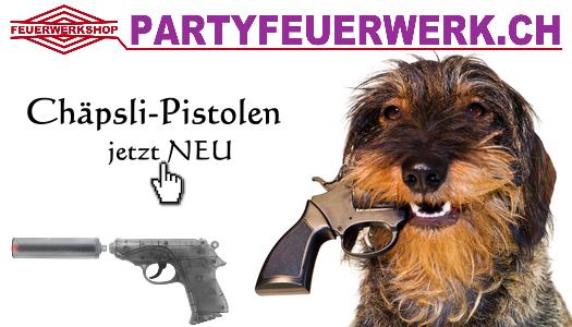 Chäpsli Pistolen jetzt NEU